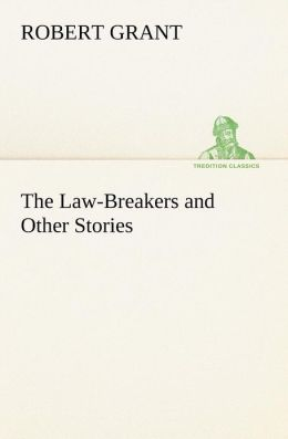 The Law-Breakers and Other Stories