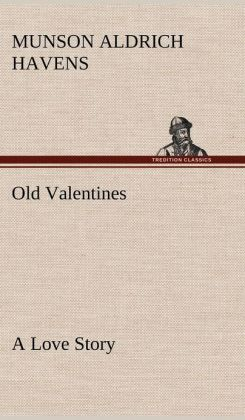 Old Valentines a Love Story