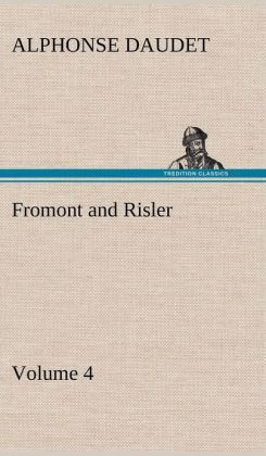 Fromont and Risler - Volume 4
