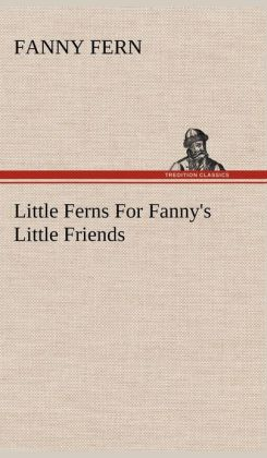 Little Ferns for Fanny's Little Friends