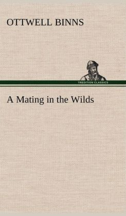 A Mating in the Wilds