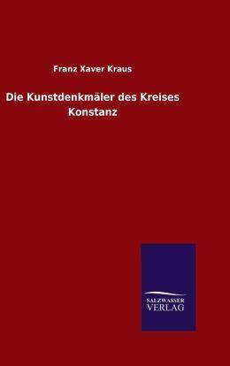 Die Kunstdenkm ler des Kreises Konstanz