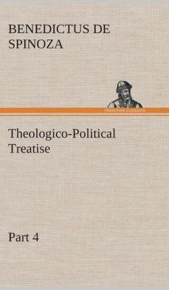 Theologico-Political Treatise - Part 4
