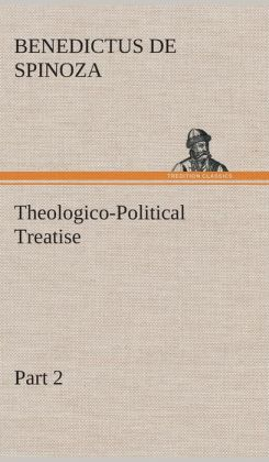 Theologico-Political Treatise - Part 2