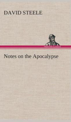 Notes on the Apocalypse