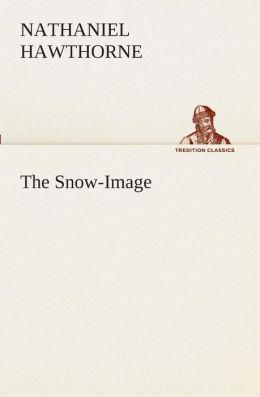 The Snow-Image