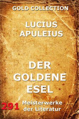 Der goldene Esel: Erweiterte Ausgabe