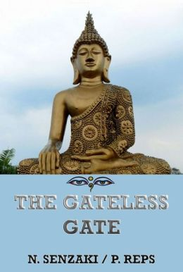 The Gateless Gate: Extended Annotated Edition