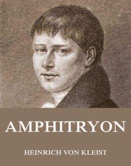 Amphitryon: Erweiterte Ausgabe