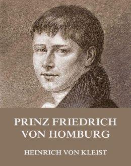 Prinz Friedrich von Homburg: Erweiterte Ausgabe