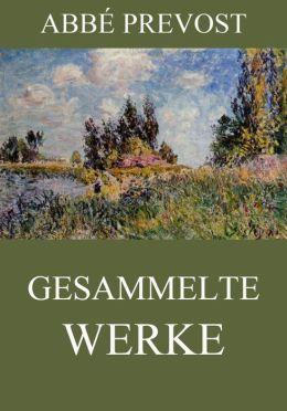Gesammelte Werke: Erweiterte Ausgabe