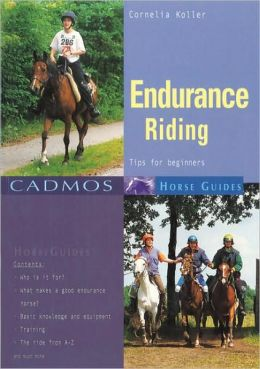Endurance Riding: Tips for Beginners