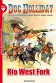 Book Cover Image. Title: Rio West Fork:  Doc Holliday 33 - Western, Author: Frank Laramy