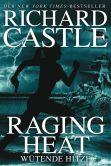 Book Cover Image. Title: Castle 6:  Raging Heat - W�tende Hitze, Author: Richard Castle
