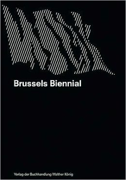 Brussels Biennial: Re-Used Modernity