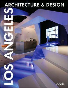 Los Angeles Architecture & Design