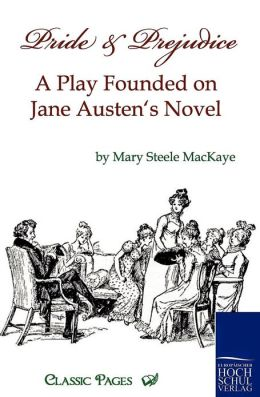 Pride and Prejudice Mary Steele MacKaye