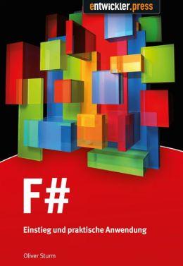F#: Einstieg und praktische Anwendung
