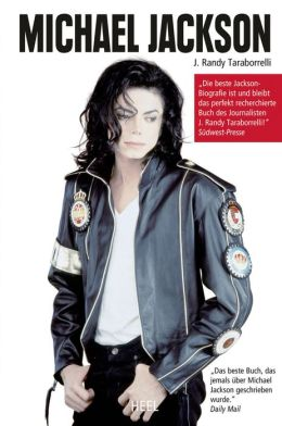 Michael Jackson: Die ultimative Biografie