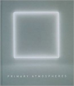 Primary Atmospheres: Works from California 1960-1970