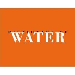 Dictionary of Water