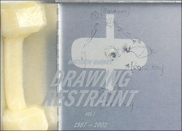 Matthew Barney: Drawing Restraint Vol.1 1987-2002