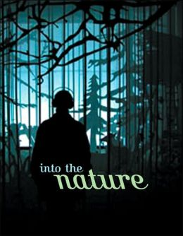 Into the Nature: Of Creatures and Wilderness