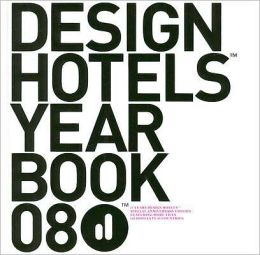 Design Hotels Yearbook 08