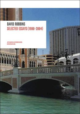 David Robbins: The Velvet Grind Selected Essays, Interviews, Satires (1983-2005)