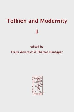 Tolkien And Modernity 1