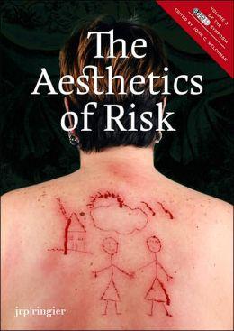 The Aesthetics of Risk: SoCCAS Symposium Vol. III