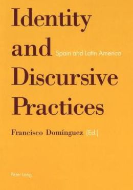 Identity and Discursive Practices