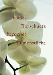 Thomas Florschuetz: Ricochet