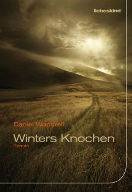 Winters Knochen: Roman