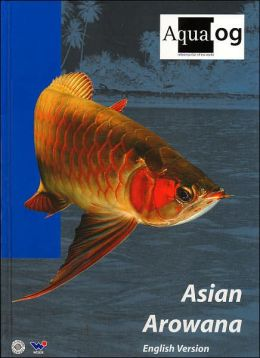 Aqualog: Asian Arowana