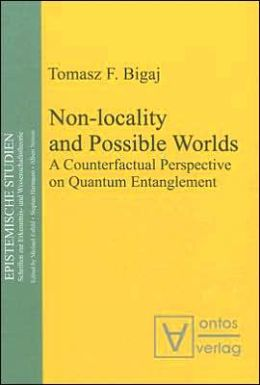 Non-Locality and Possible Worlds: A Counterfactual Perspective on Quantum Entanglement