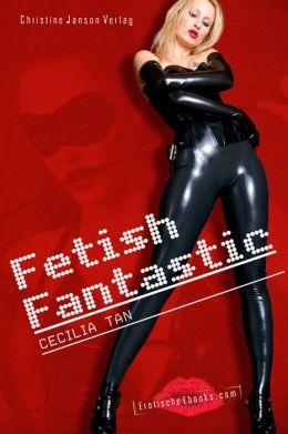 Fetish Fantastic: Futuristische Erotik zwischen Lust und Hingabe