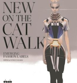 New on the Catwalk: Emerging Fashion Labels