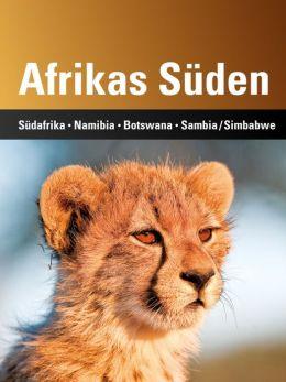 Afrikas Süden: Südafrika, Namibia, Botswana, Sambia/Simbabwe