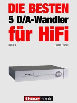 Die besten 5 D/A-Wandler für HiFi (Band 3): 1hourbook