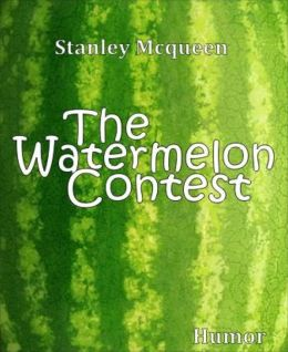 The Watermelon Contest