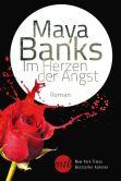 Book Cover Image. Title: Im Herzen der Angst, Author: Maya Banks