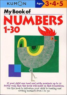 My Book of Numbers 1-30 (Kumon Series)