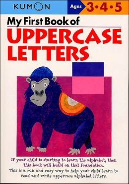 My First Book of Uppercase Letters (Kumon Series)