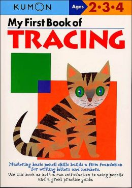 My First Book of Tracing (Kumon Series)