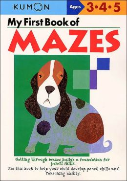My First Book of Mazes (Kumon Series)