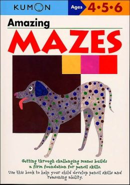 My Book of Amazing Mazes (Kumon Series)