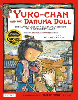 Yuko-chan and the Daruma Doll: The Adventures of a Blind Japanese Girl Who Saves Her Village