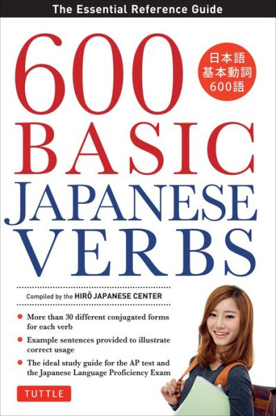 Free download audio books for free 600 Basic Japanese Verbs: The Essential Reference Guide in English by