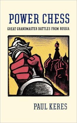 Power Chess: Grear Grandmaster Battles from Russia